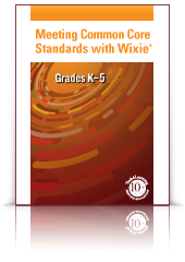 Common Core Guides for Wixie